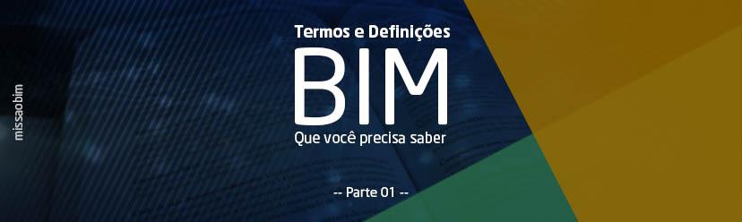 Termos e definições BIM que você precisa saber!
